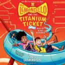 Mr. Lemoncello and the Titanium Ticket Audiobook