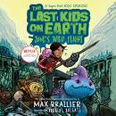 The Last Kids on Earth: June's Wild Flight Audiobook