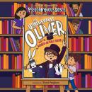 The Unbelievable Oliver and the Sawed-in-Half Dads Audiobook