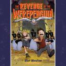 The Revenge of the Werepenguin Audiobook