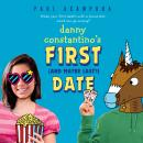 Danny Constantino's First (and Maybe Last?) Date Audiobook
