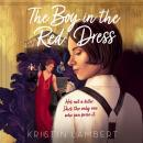 Boy in the Red Dress, Kristin Lambert