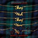 They Wish They Were Us Audiobook