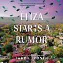 The Eliza Starts a Rumor Audiobook