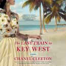 The Last Train to Key West Audiobook