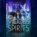 Vicious Spirits Audiobook