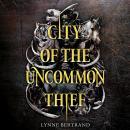 City of the Uncommon Thief Audiobook