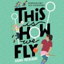 This is How We Fly Audiobook