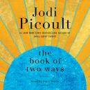 Book of Two Ways: A Novel, Jodi Picoult