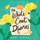 The White Coat Diaries Audiobook