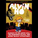 Alvin Ho: Allergic to the Great Wall, the Forbidden Palace, and Other Tourist Attractions Audiobook