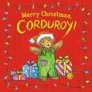 Merry Christmas, Corduroy! Audiobook