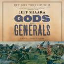 Gods and Generals: A Novel of the Civil War Audiobook