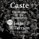 Caste (Oprah's Book Club): The Origins of Our Discontents, Isabel Wilkerson