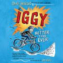 Iggy Is Better Than Ever Audiobook