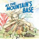 At the Mountain's Base Audiobook