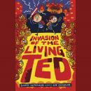 Invasion of the Living Ted Audiobook