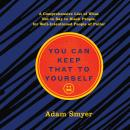 You Can Keep That to Yourself: A Comprehensive List of What Not to Say to Black People, for Well-Int Audiobook