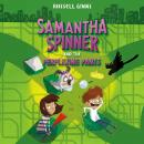 Samantha Spinner and the Perplexing Pants Audiobook