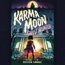 Karma Moon--Ghost Hunter Audiobook