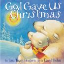God Gave Us Christmas Audiobook