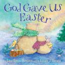 God Gave Us Easter Audiobook