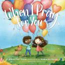 When I Pray for You Audiobook