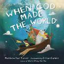 When God Made the World Audiobook