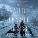 The Nature of Fragile Things Audiobook