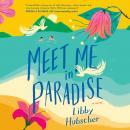 Meet Me in Paradise Audiobook