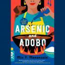 Arsenic and Adobo Audiobook