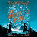 An Unexpected Peril Audiobook