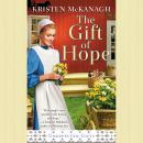 The Gift of Hope Audiobook