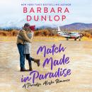 Match Made in Paradise Audiobook