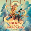 Girl Giant and the Monkey King Audiobook