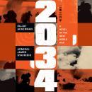 2034: A Novel of the Next World War Audiobook