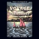 Voyage of the Cormorant: A Memoir of the Changeable Sea, Christian Beamish