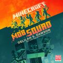 Minecraft: Mob Squad Audiobook