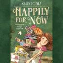 Happily for Now Audiobook