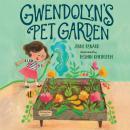 Gwendolyn's Pet Garden Audiobook