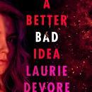 A Better Bad Idea Audiobook