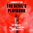 The Devil's Playbook: Big Tobacco, Juul, and the Addiction of a New Generation Audiobook