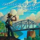 Someone Builds the Dream Audiobook