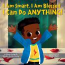 I Am Smart, I Am Blessed, I Can Do Anything! Audiobook