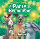 Bronco and Friends: A Party to Remember Audiobook