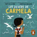 Los deseos de Carmela Audiobook