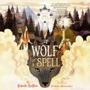 A Wolf for a Spell Audiobook