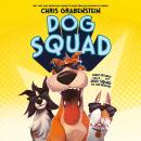 Dog Squad Audiobook