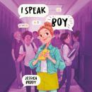 I Speak Boy Audiobook