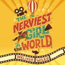 The Nerviest Girl in the World Audiobook
